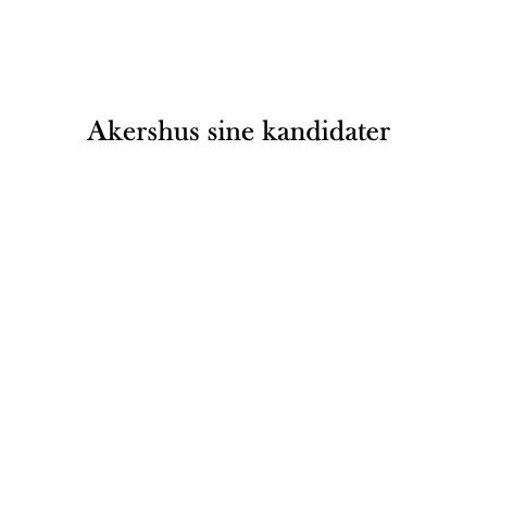 Akershus sine kandidater